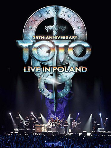 Toto: 35th Anniversary Tour Live in Poland (2014)
